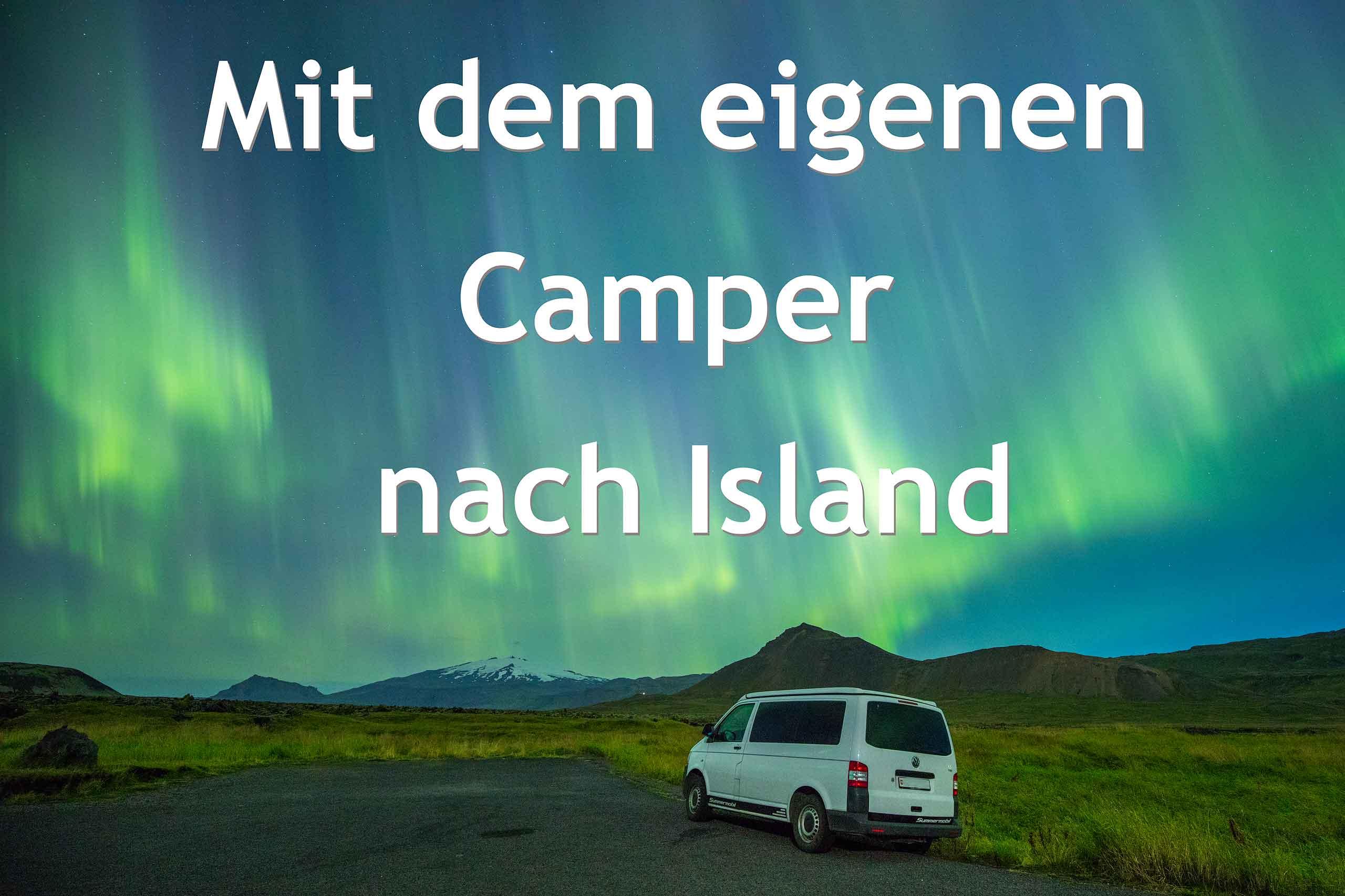 Island - Mit eigenem Auto nach Island